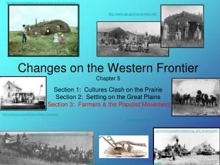 Changes on the Western Frontier Chapter 5