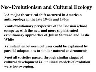 Neo-Evolutionism and Cultural Ecology