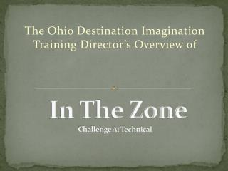 In The Zone Challenge A: Technical