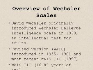 Overview of Wechsler Scales