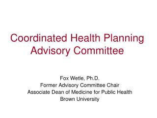 Coordinated Health Planning Advisory Committee