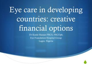Eye care in developing countries: creative financial options