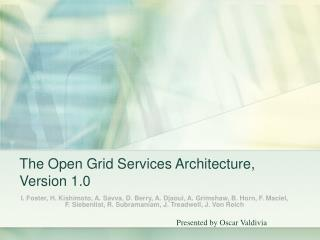The Open Grid Services Architecture, Version 1.0