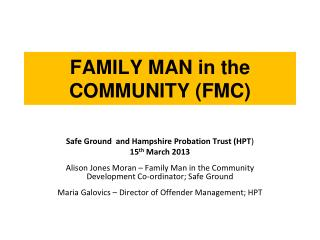 FAMILY MAN in the COMMUNITY (FMC)