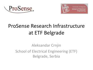ProSense Research Infrastructure at ETF Belgrade