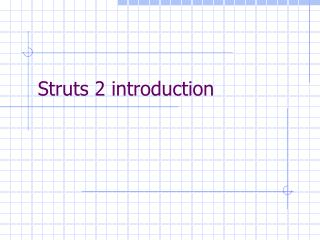 Struts 2 introduction