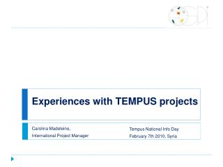Experiences with TEMPUS projects