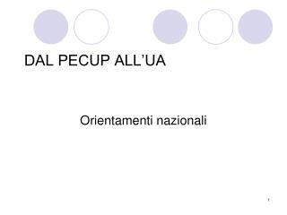DAL PECUP ALL'UA