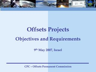 Offsets Projects Objectives and Requirements
