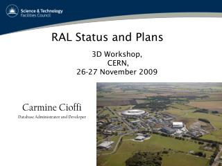 RAL Status and Plans
