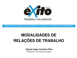 MODALIDADES DE  RELAÇÕES DE TRABALHO