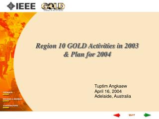 Region 10 GOLD Activities in 2003  & Plan for 2004