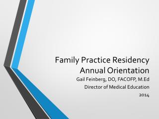 Family Practice Residency Annual Orientation