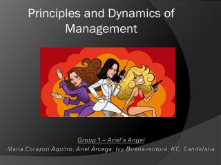 Principles and Dynamics of Management