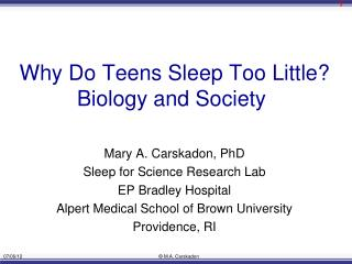 Why Do Teens Sleep Too Little?  Biology and Society