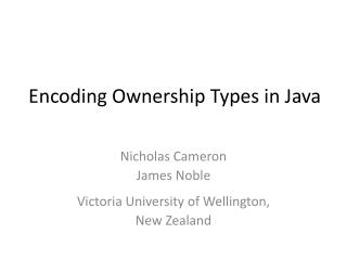 Encoding Ownership Types in Java