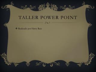 Taller power point