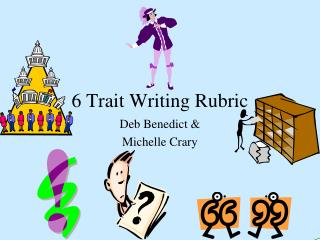 6 Trait Writing Rubric