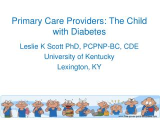 Primary Care Providers: The Child with Diabetes