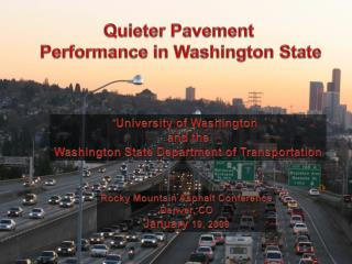 Quieter  Pavement  Performance in Washington State