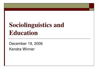 Sociolinguistics and Education