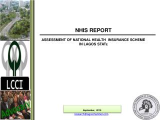 NHIS REPORT ASSESSMENT OF NATIONAL HEALTH  INSURANCE SCHEME IN LAGOS STAT E