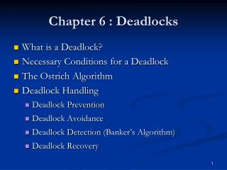 Chapter  6  : Deadlocks