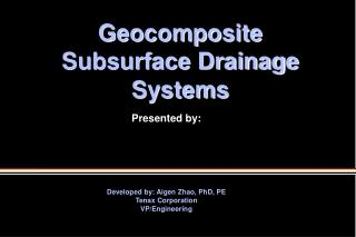 Geocomposite Subsurface Drainage Systems