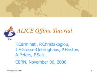 ALICE Offline Tutorial