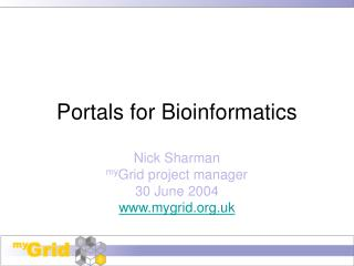 Portals for Bioinformatics