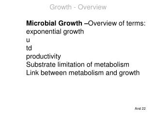 Microbial Growth – Overview of terms: exponential growth u td productivity