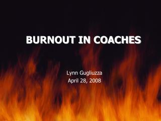 BURNOUT IN COACHES