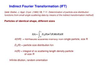 Indirect Fourier Transformation (IFT)