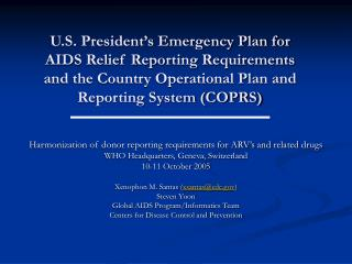 Harmonization of donor reporting requirements for ARV's and related drugs