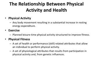 The Relationship Between Physical Activity and Health
