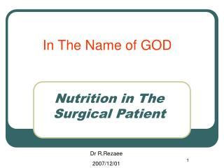 Nutrition in The Surgical Patient