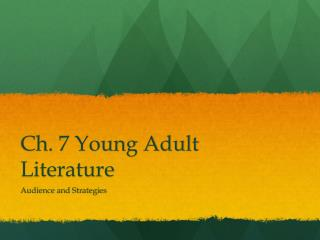 Ch. 7 Young Adult Literature