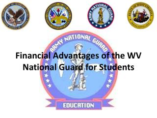 Financial Advantages of the WV National Guard for Students