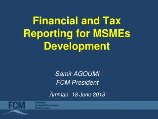 Financial and Tax Reporting for MSMEs Development