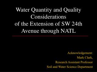 Water Quantity and Quality Considerations of the Extension of SW 24th Avenue through NATL