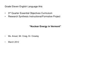 Grade Eleven English Language Arts 3 rd  Quarter Essential Objectives Curriculum