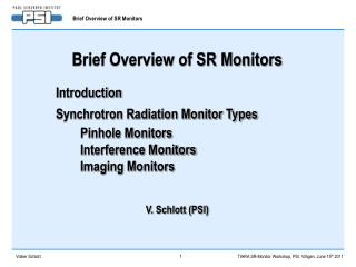 Brief Overview of SR Monitors