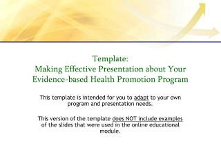 Template: Making Effective Presentation about Your Evidence-based Health Promotion Program