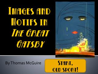 Images and Motifs in  The Great Gatsby