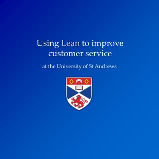 Using  Lean  to improve  customer service