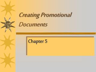 Creating Promotional Documents