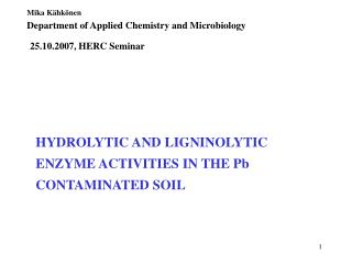 HYDROLYTIC AND LIGNINOLYTIC ENZYME ACTIVITIES IN THE Pb CONTAMINATED SOIL