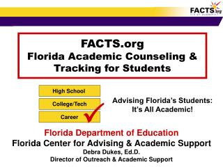FACTS  Florida Academic Counseling & Tracking for Students