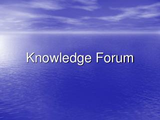 Knowledge Forum