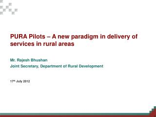 PURA Pilots – A new paradigm in delivery of services in rural areas